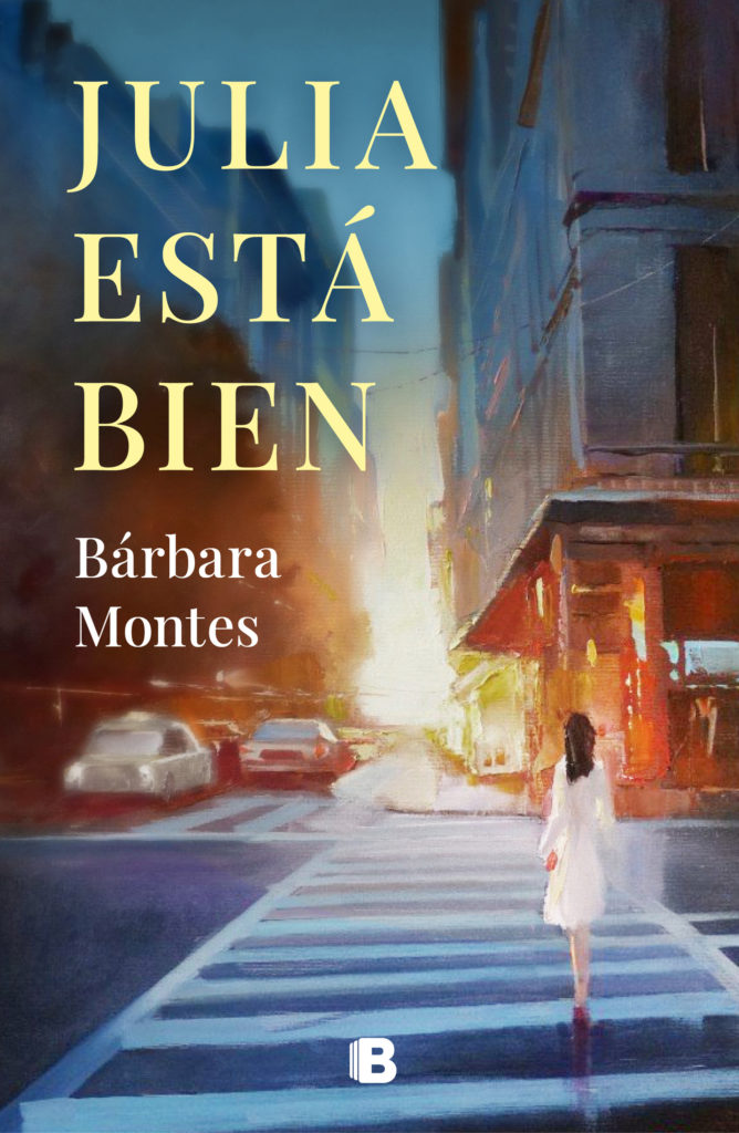 "Portada de ""Julia está bien"" de Bárbara Montes"