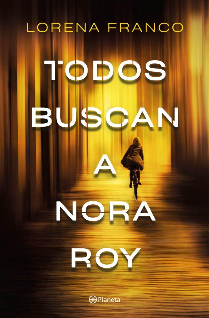 Portada de Todos buscan a Nora Roy de Lorena Franco