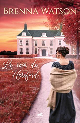 Portada de la rosa de Hereford de Brenna Watson