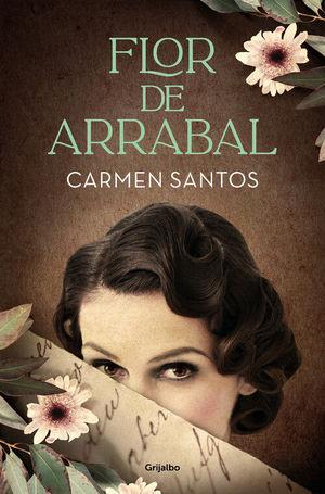 Portada de 'Flor de arrabal' de Carmen Santos