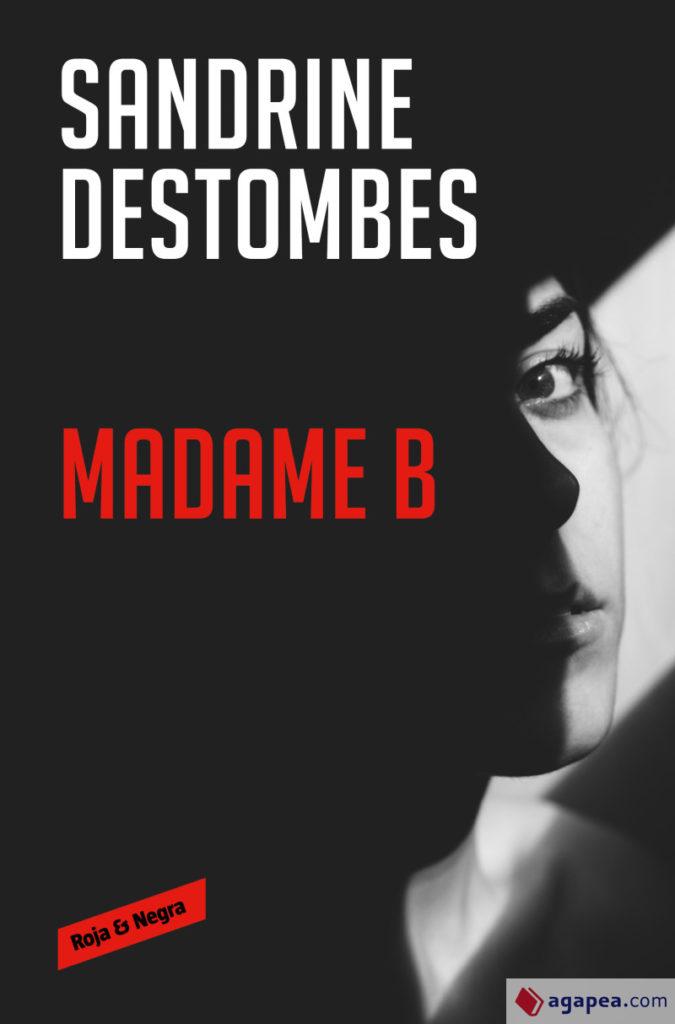 Portada de 'Madame B' de Sandrine Destombes