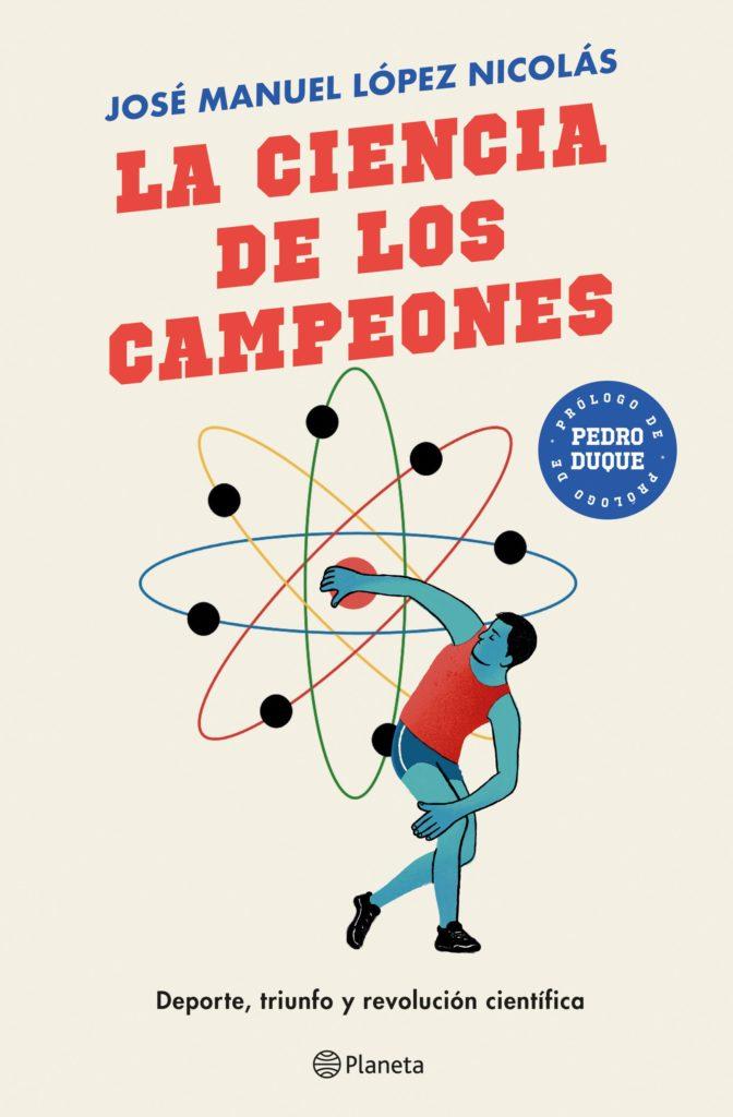Portada de La ciencia de los campeones de José Manuel López Nicolás